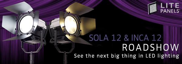 Litepanels Sola 12 & Inca 12 Roadshow