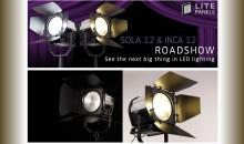 Register Now for the Litepanels Sola / Inca 12 Roadshow