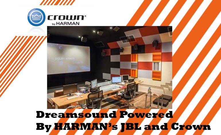 Dreamsound HARMAN JBL and Crown