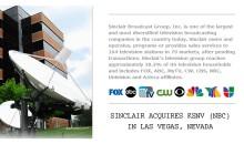 SINCLAIR ACQUIRES KSNV (NBC) IN LAS VEGAS, NEVADA