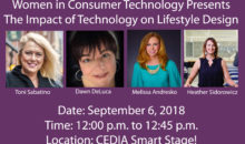 Women in Consumer Technology Presents 'The Impact of Technology on Lifestyle Design' at CEDIA Expo 2018